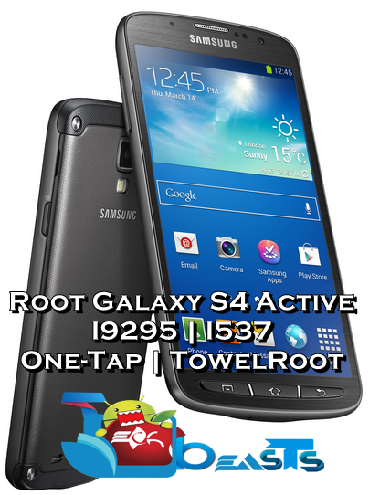 One-Tap Root for Samsung Galaxy S4 Active [How To]