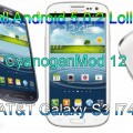 Install Android 5.0.2 Lollipop CM 12 on AT&T Galaxy S3 I747