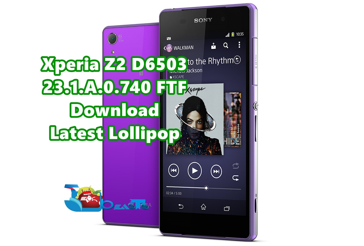 How To Install 23.1.A.0.740 FTF Lollipop On Xperia Z2 D6503