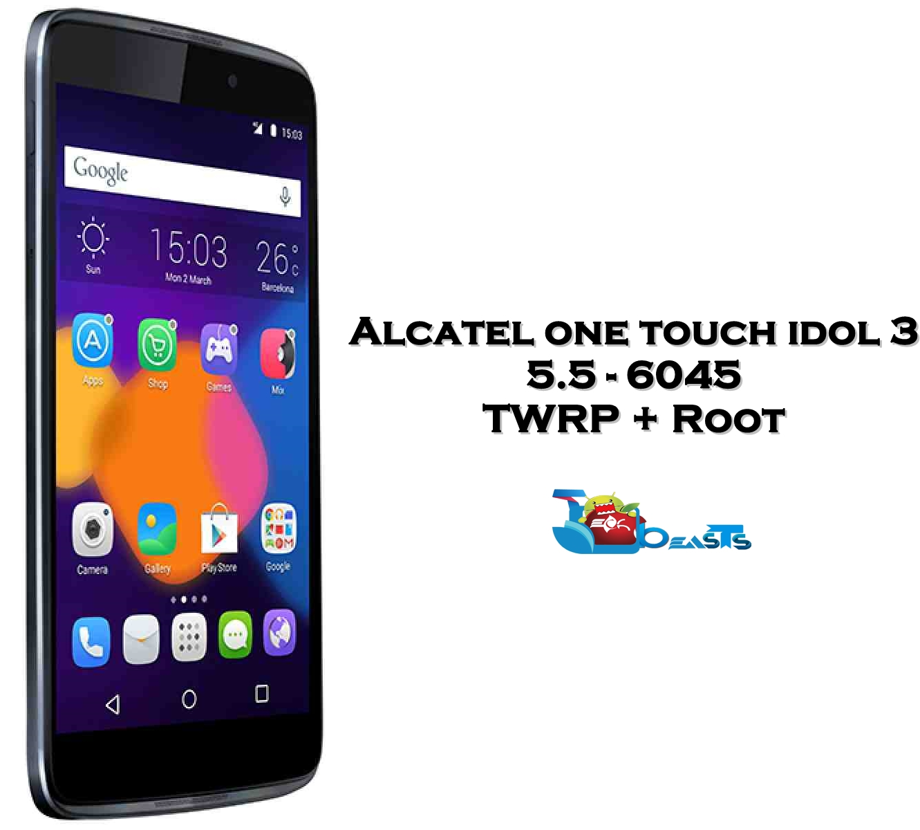 Install TWRP Recovery & Root Alcatel One Touch Idol 3