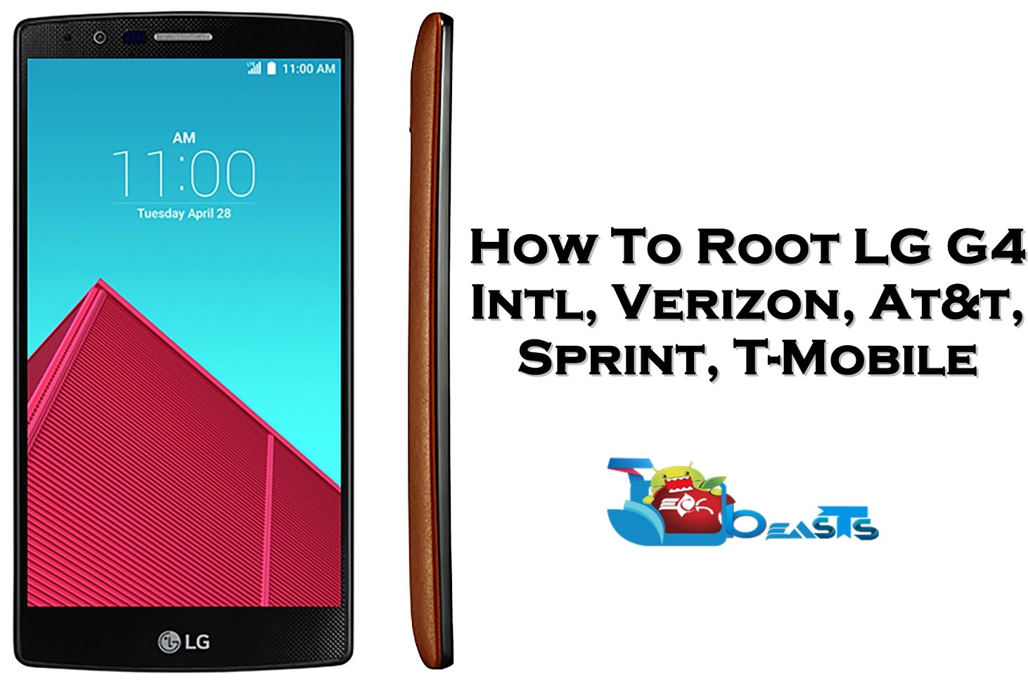 How To Root LG G4 [International, Verizon, At&t, T-Mobile, Sprint]