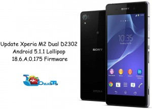 Update Xperia M2 Dual D2302 To Official Android 5.1.1 Lollipop 18.6.A.0.175 Firmware