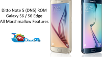 Install DN5 ROM on your Galaxy S6 / S6 Edge and get all Android Marshmallow Features