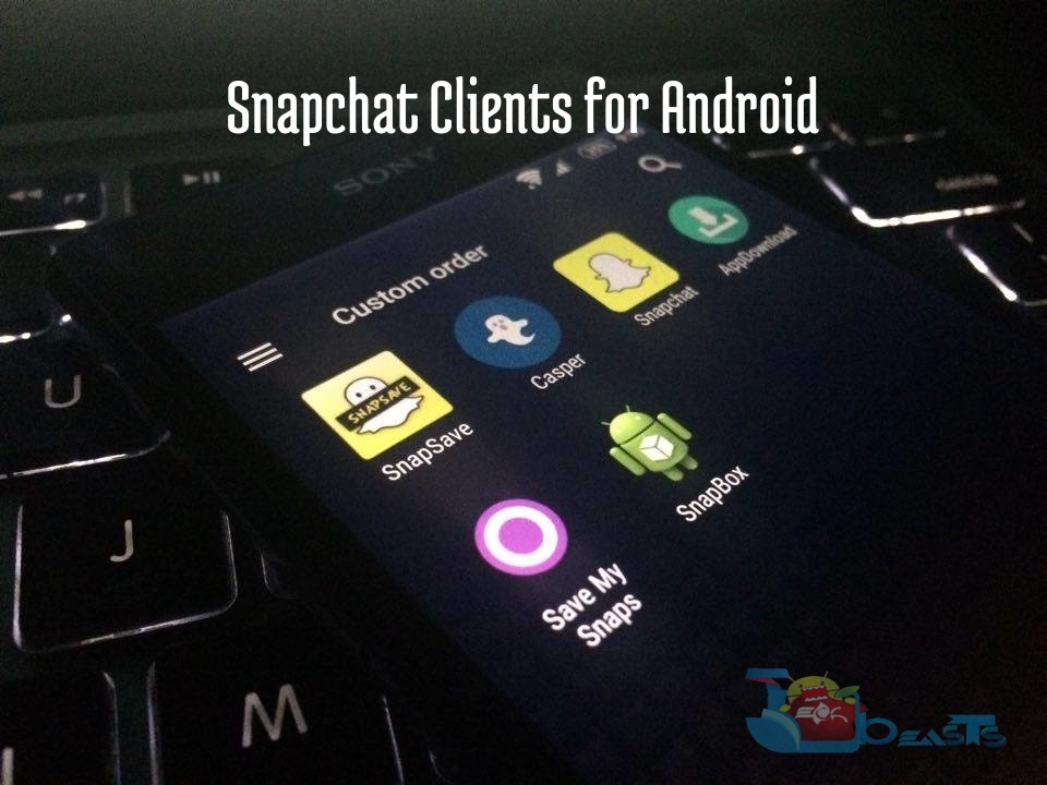Snapchat Clients for Android