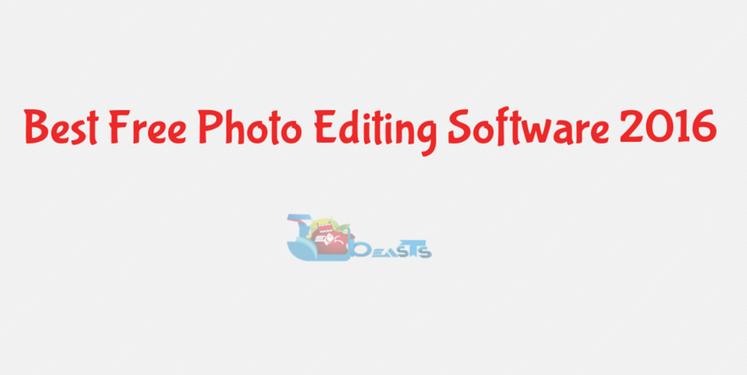 Best Free Photo Editing Software 2016
