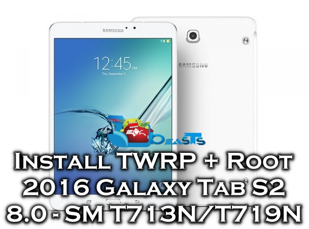 Install TWRP Recovery on Galaxy Tab S2