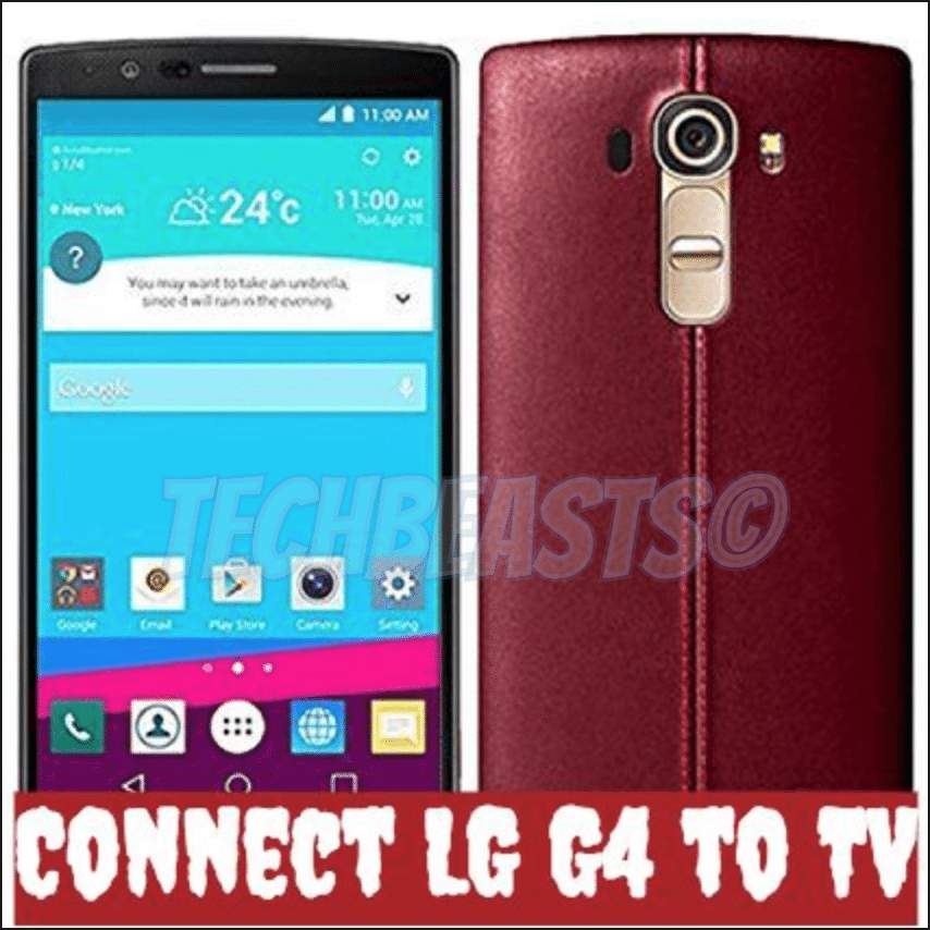Connect LG G4 to TV