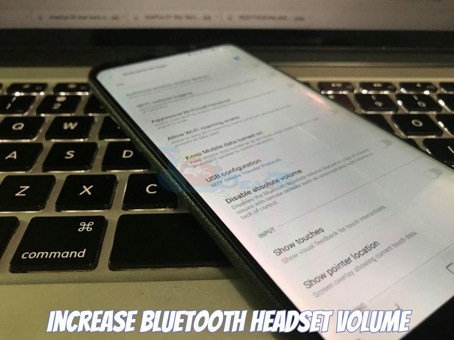 Increase Bluetooth Headset Volume