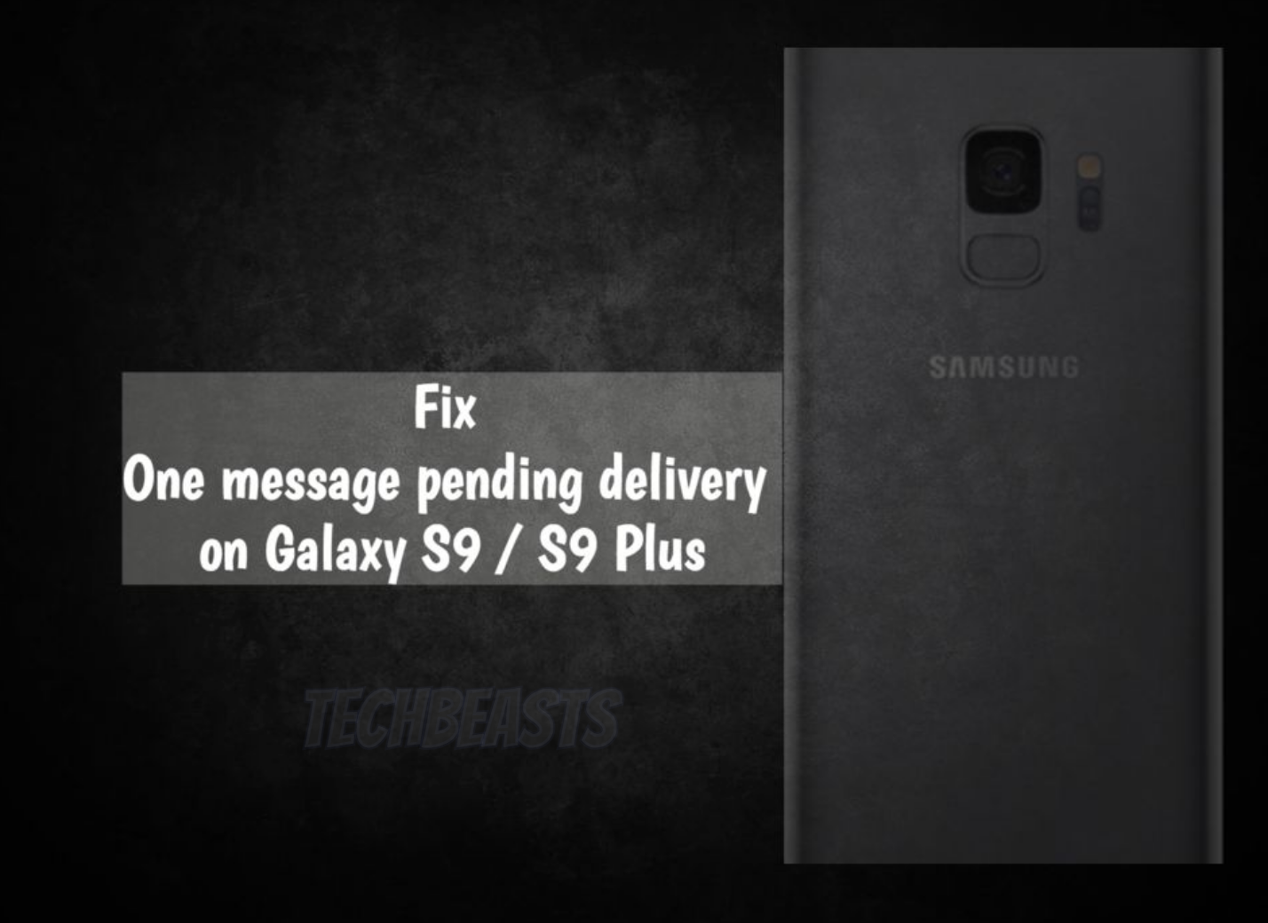One message pending delivery on Galaxy S9