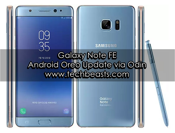 Update Galaxy Note FE To Android Oreo Via Odin