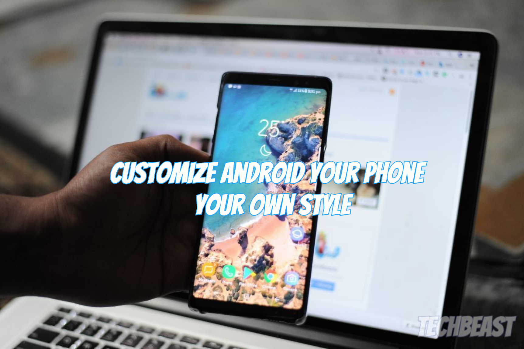 Customize Your Android Phone