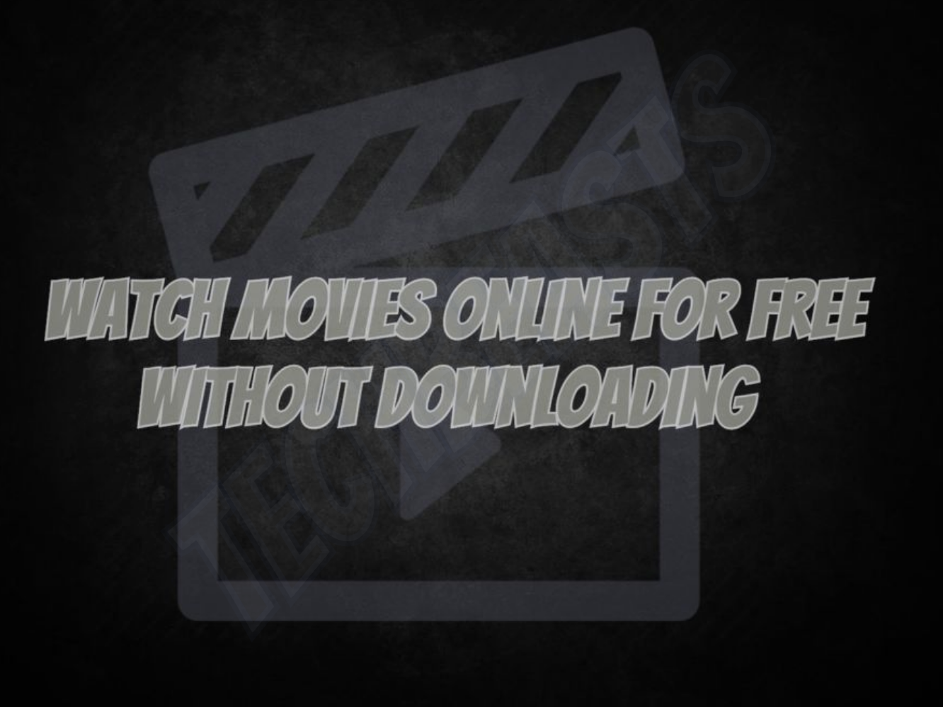 Watch Movies Online for Free without Downloading