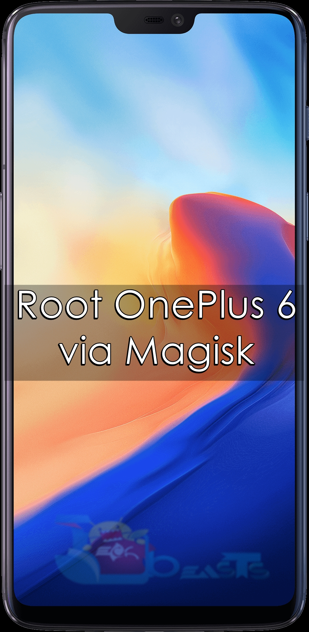 How to Root OnePlus 6 via Magisk