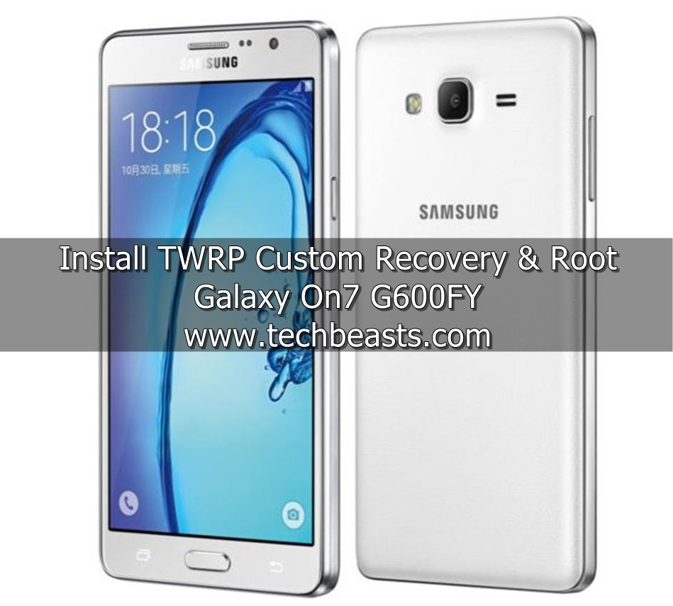 Install TWRP and Root Galaxy On7 G600FY