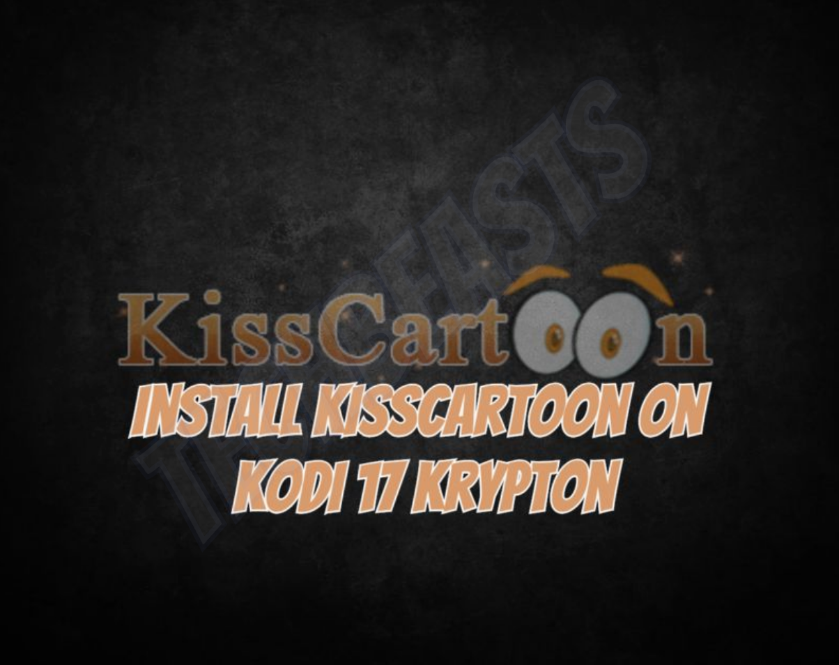 KissCartoon on Kodi
