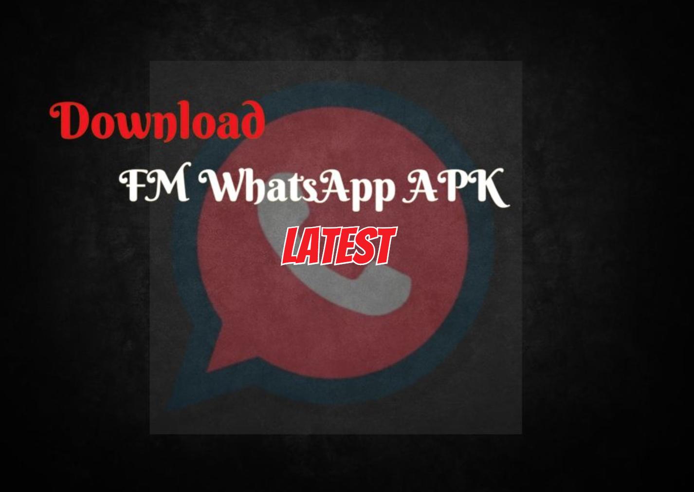 FM WhatsApp APK