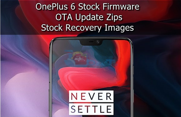 Download OnePlus 6 Stock Firmware and OTA Updates