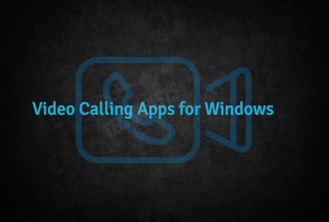 Video Calling Apps for Windows