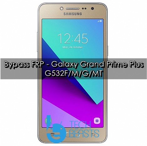 Bypass FRP on Galaxy Grand Prime Plus