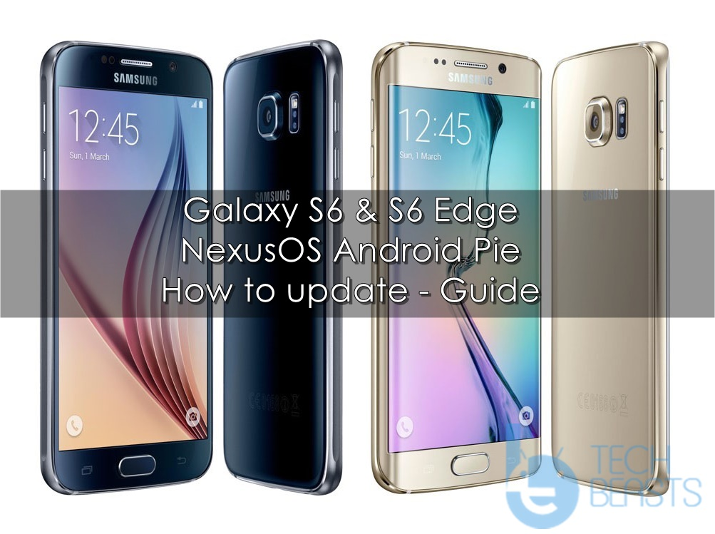 Install Android Pie on Galaxy S6/S6 Edge