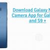 Galaxy Note 9 Camera App for Galaxy S9