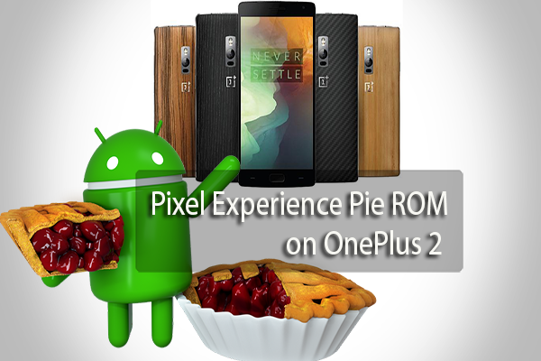 Pixel Experience Pie ROM on OnePlus 2
