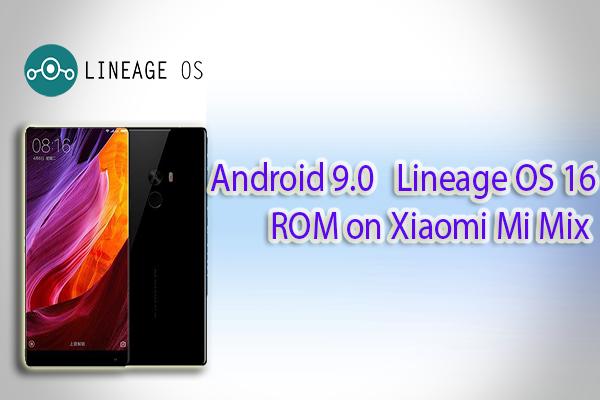 Lineage OS 16 ROM on Xiaomi Mi MIX