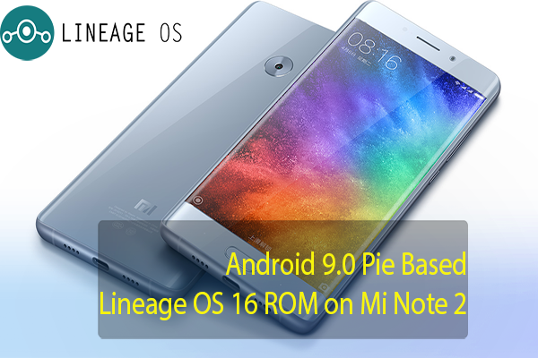 Lineage OS 16 ROM on MI Note 2