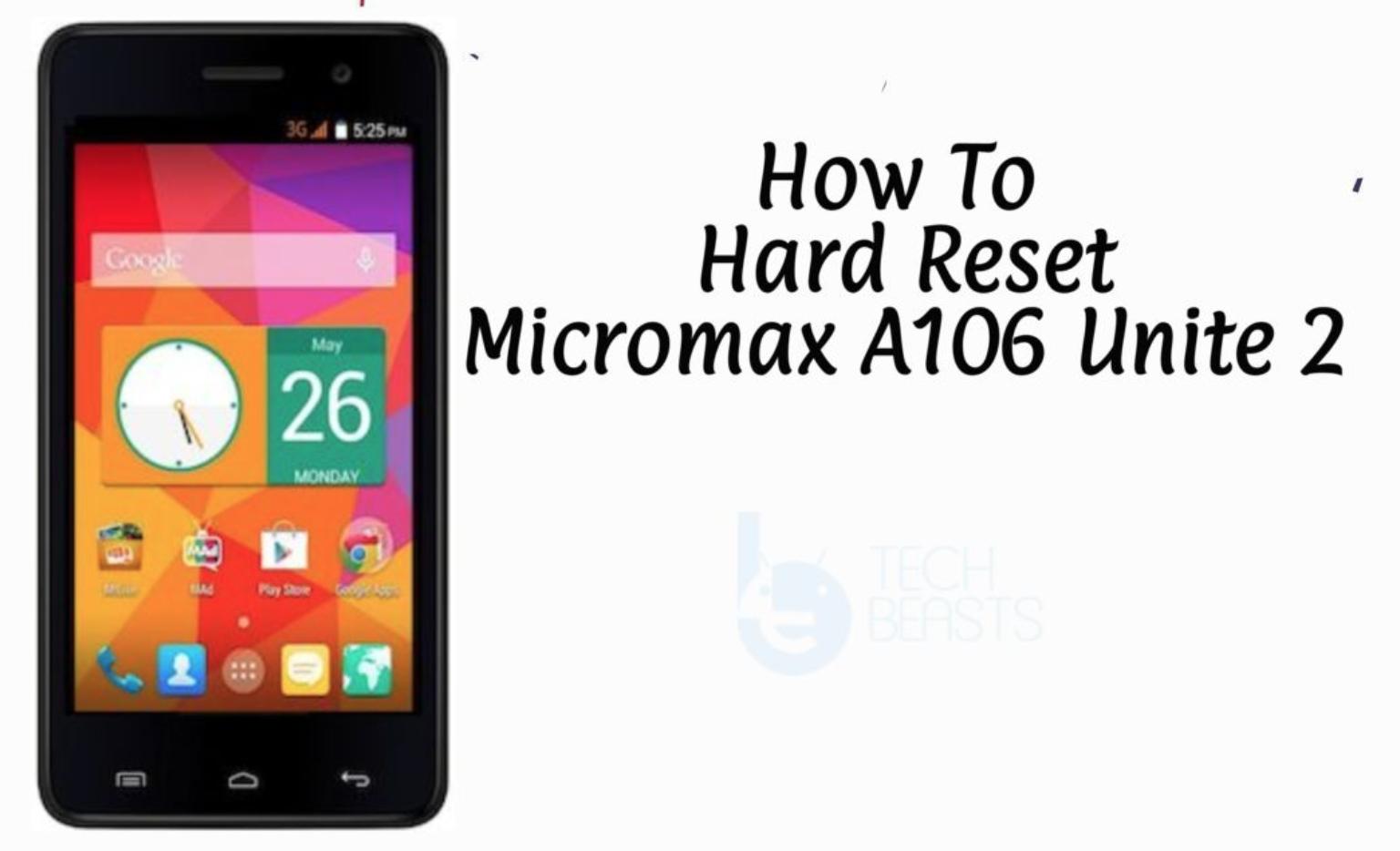 Hard Reset Micromax A106 Unite 2