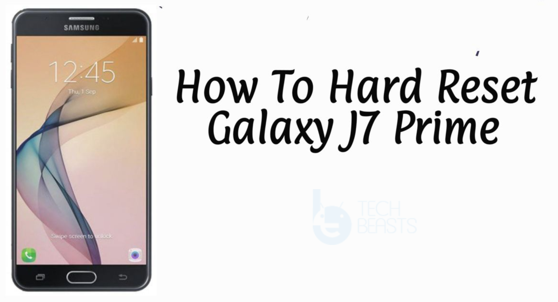 Hard Reset Galaxy J7 Prime