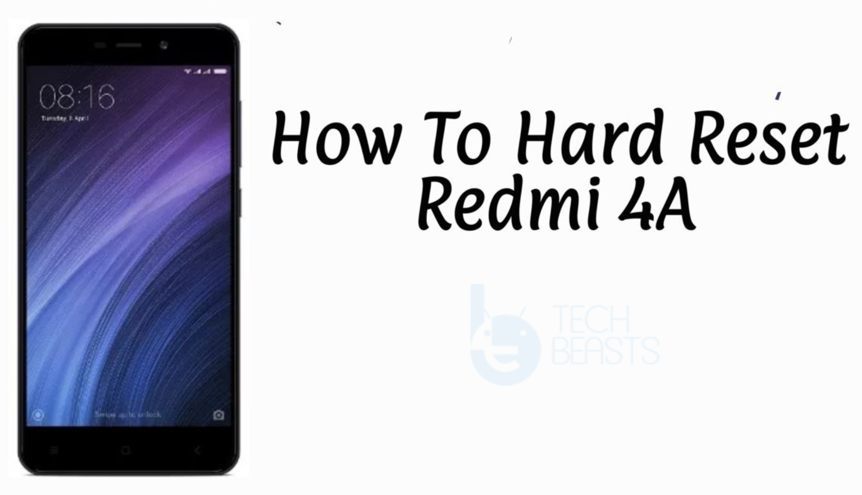 Hard Reset Xiaomi Redmi 4A