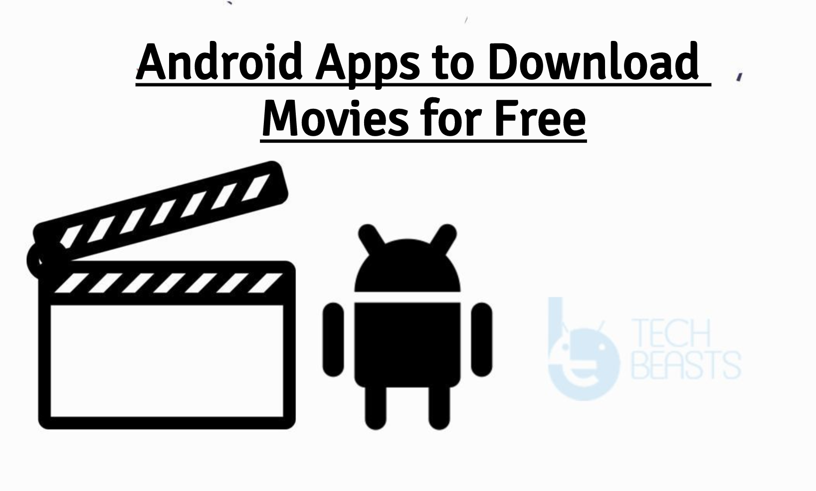Android Apps to Download Movies
