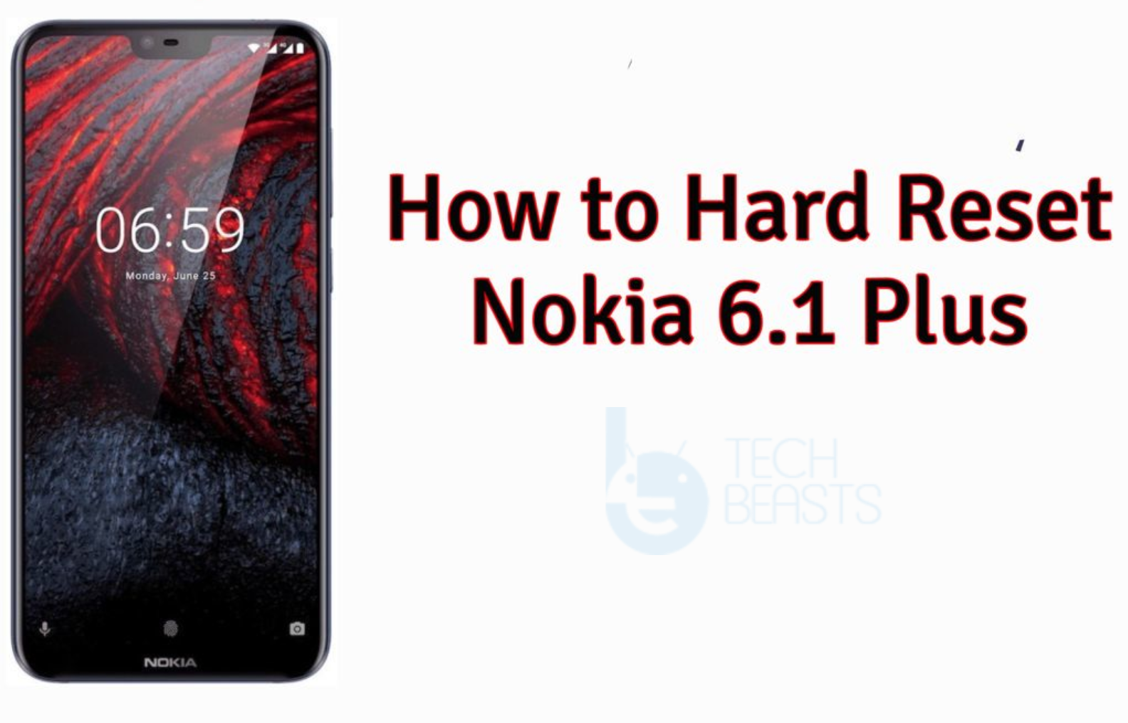 Hard Reset Nokia 6.1 Plus