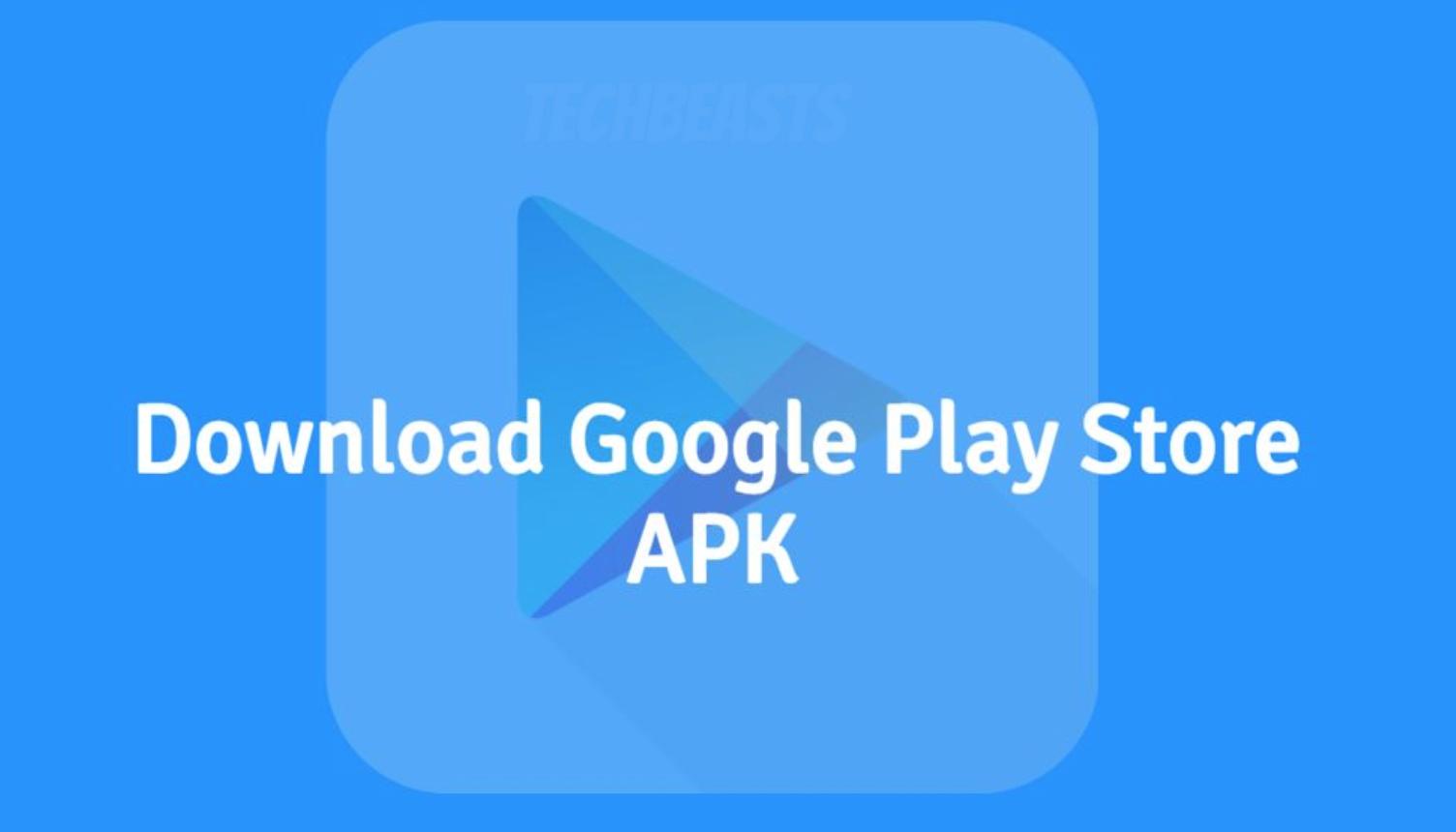 Google Play Store APK