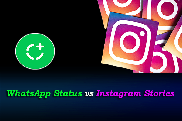 WhatsApp Status vs Instagram Stories