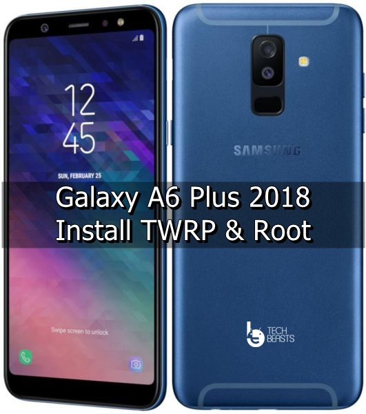 Root and Install TWRP Recovery on Galaxy A6 Plus 2018