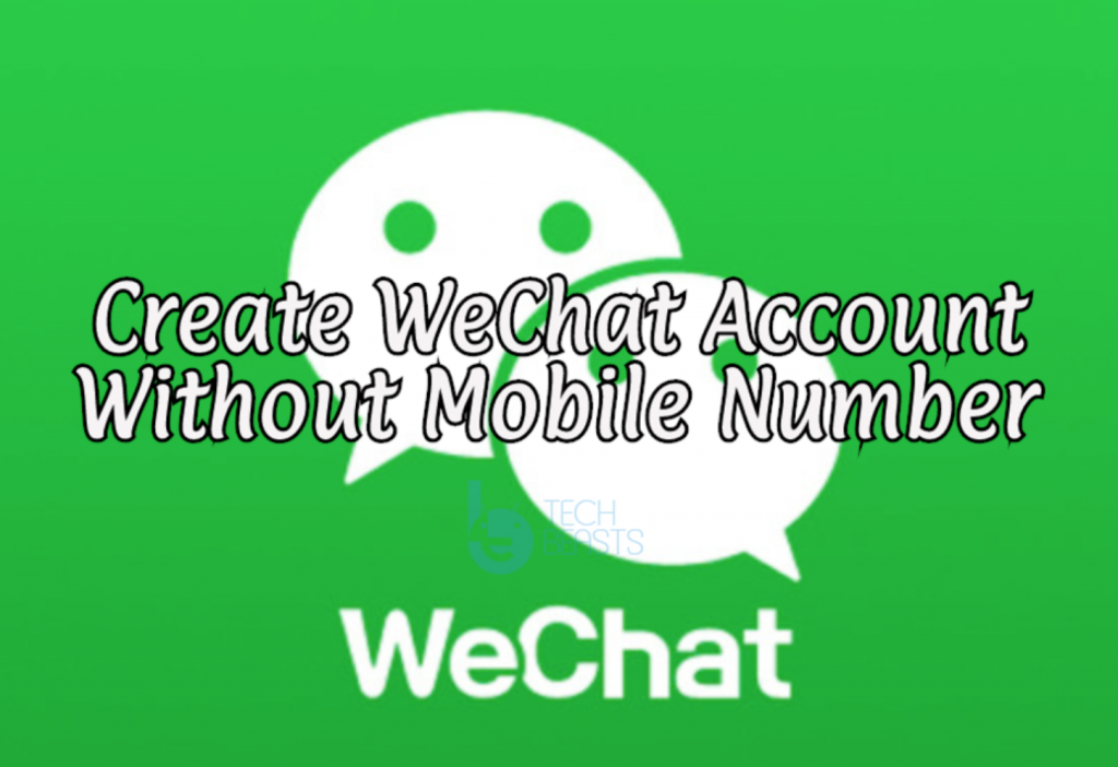 Create WeChat Account Without Mobile Number