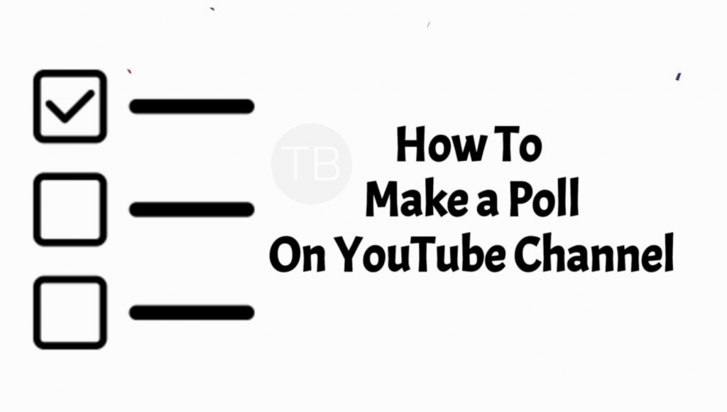 Poll on YouTube Channel