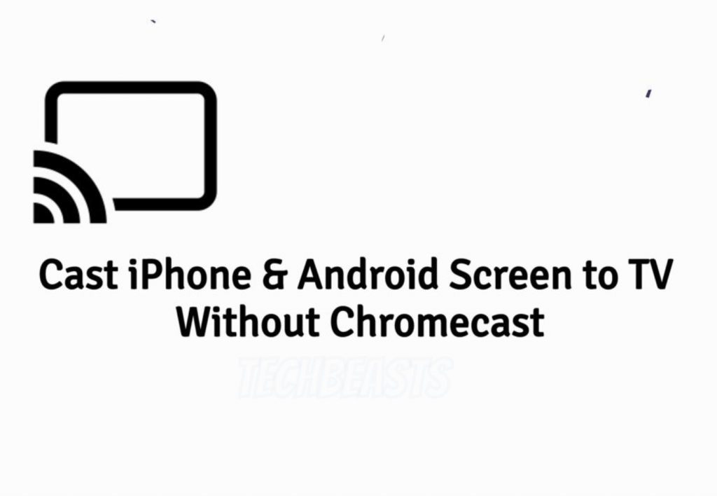 Android Screen to TV Without Chromecast