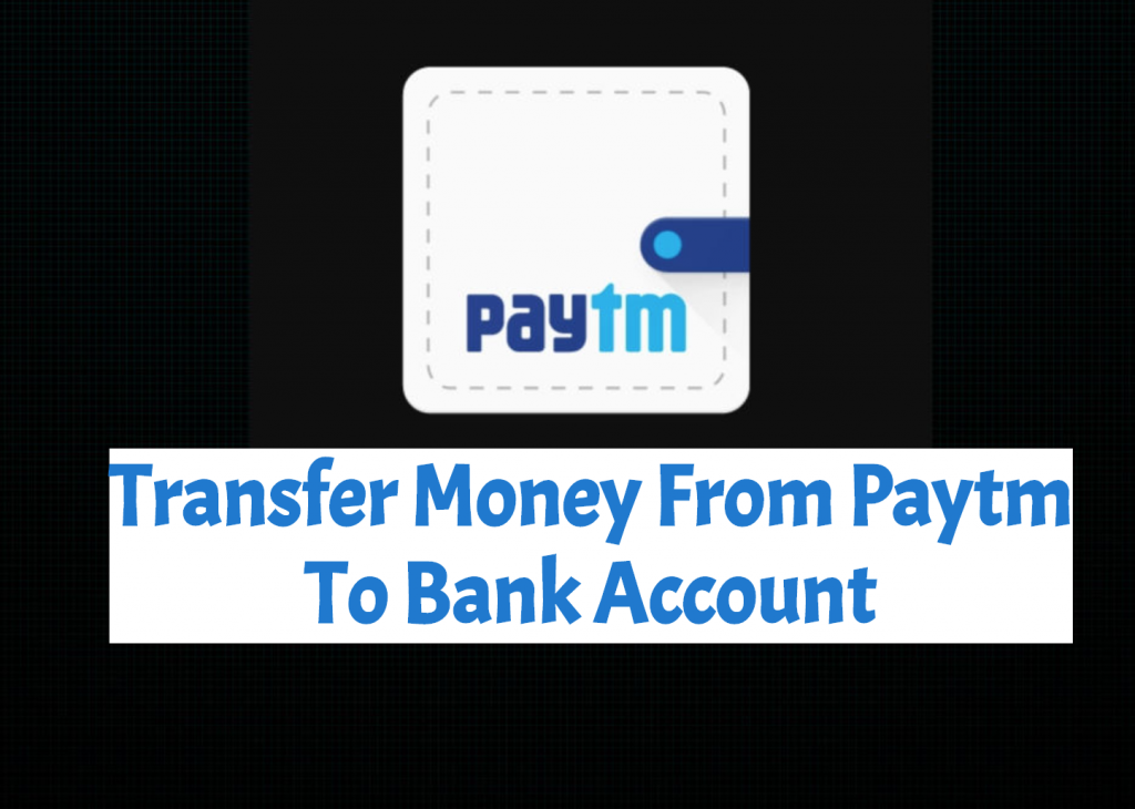 Transfer Money From Paytm
