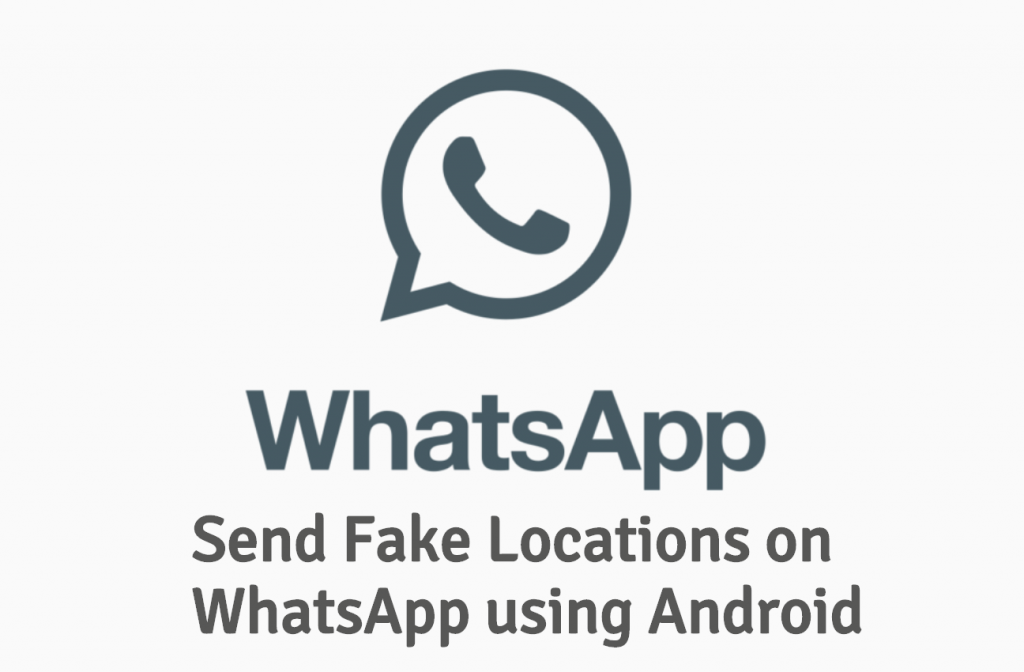 Send fake locations on WhatsApp