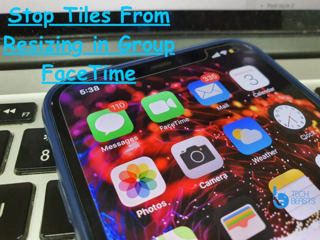 Stop Tiles From Resizing in Group FaceTime