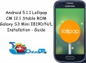 How To Install Android 5.1.1 Lollipop On Galaxy S3 Mini